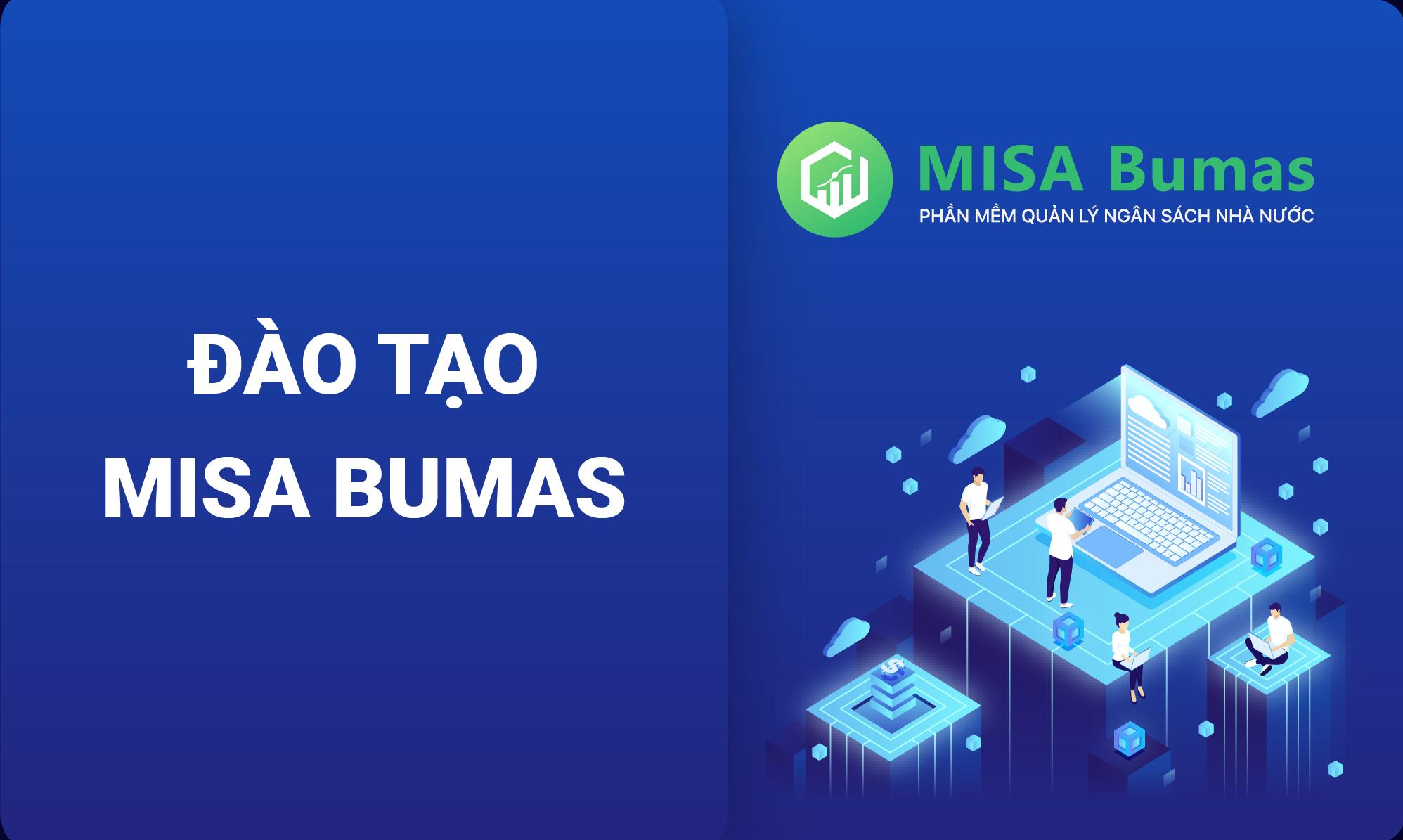 Hướng dẫn phần mềm Quản lý ngân sách MISA Bumas