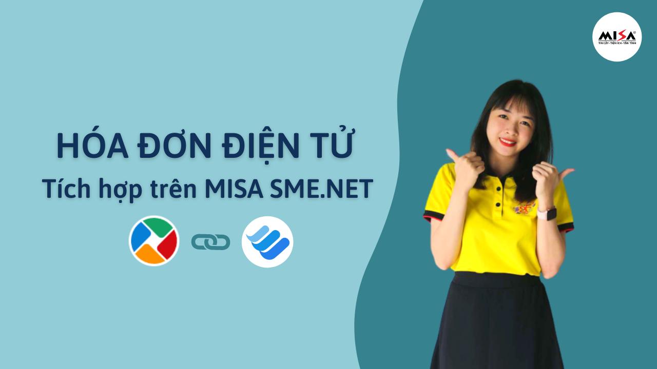 Sử dụng Hóa đơn điện tử MISA meInvoice (bản tích hợp MISA SME.NET)