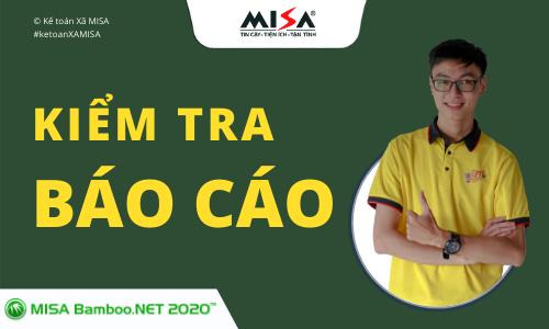 Hướng dẫn kiểm tra báo cáo trên phần mềm kế toán xã MISA Bamboo.NET